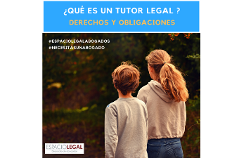 Tutor legal. Derechos y obligaciones